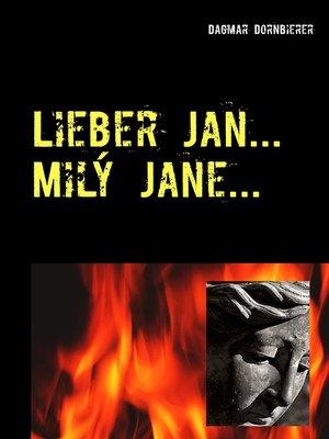 cover image of Lieber Jan ... Milý Jane ...