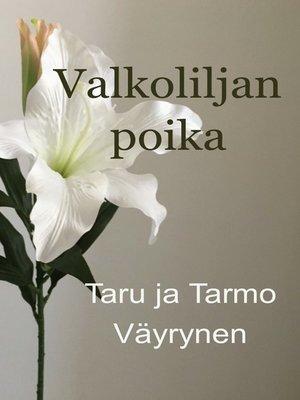cover image of Valkoliljan poika