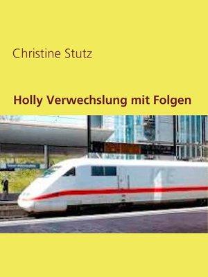 cover image of Holly Verwechslung mit Folgen