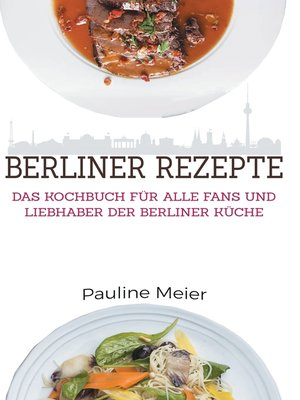 cover image of Das Berlin Kochbuch--Die besten Berliner Rezepte