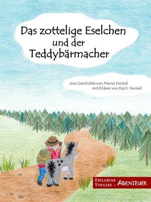 cover image of Das zottelige Eselchen und der Teddybärmacher