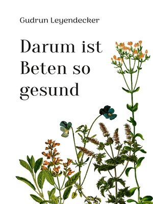 cover image of Darum ist Beten so gesund