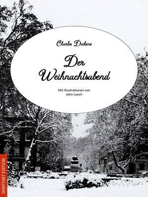 cover image of Der Weihnachtsabend (Illustrierte Fassung)