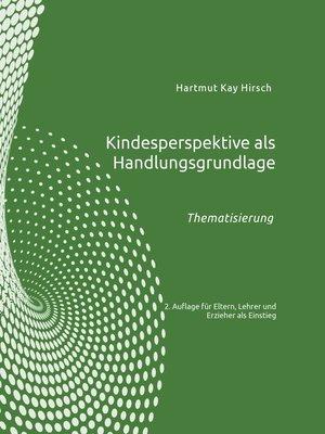 cover image of Kindesperspektive als Handlungsgrundlage