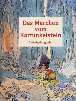 cover image of Das Märchen vom Karfunkelstein