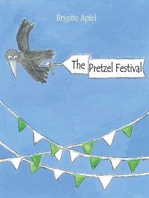 cover image of The Pretzel Festival