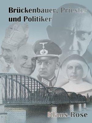 cover image of Brückenbauer, Priester und Politiker