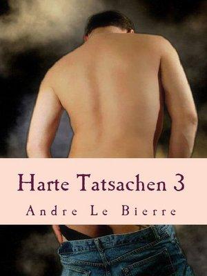 cover image of Harte Tatsachen 3