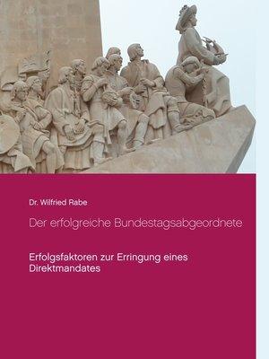 cover image of Der erfolgreiche Bundestagsabgeordnete