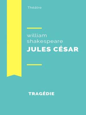 cover image of Jules César