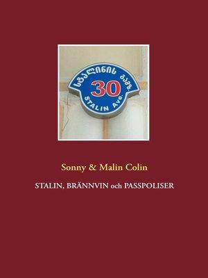 cover image of Stalin, Brännvin och passpoliser