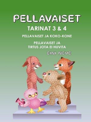 cover image of Pellavaiset, Tarinat 3 & 4