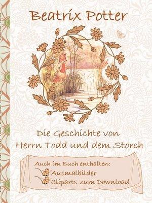 cover image of Die Geschichte von Herrn Todd und dem Storch (inklusive Ausmalbilder und Cliparts zum Download)