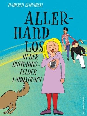 cover image of Allerhand los in der Rutmannsfelder Landstraße