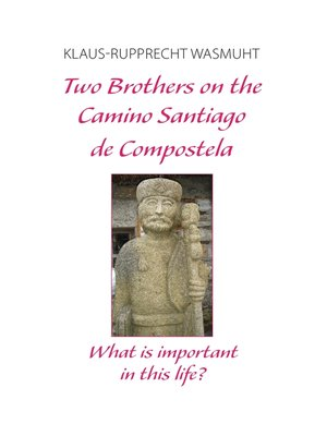 cover image of Two Brothers on the Camino Santiago de Compostela