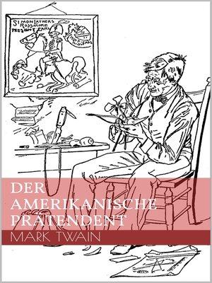 cover image of Der amerikanische Prätendent