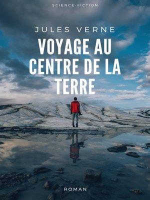 cover image of Voyage au Centre de la Terre