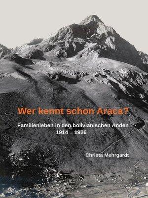 cover image of Wer kennt schon Araca?