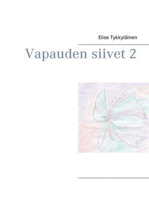 cover image of Vapauden siivet 2