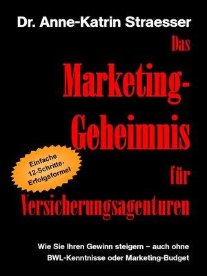 cover image of Das Marketing-Geheimnis für Versicherungsagenturen