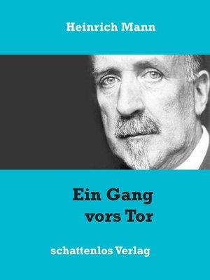 cover image of Ein Gang vors Tor