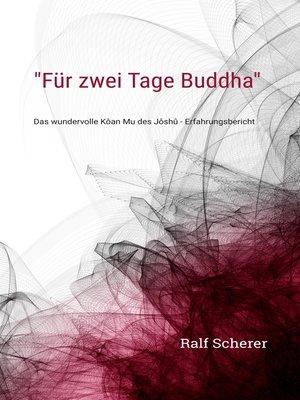 "cover image of ""Für zwei Tage Buddha"""