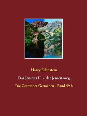 cover image of Das Jenseits II--der Jenseitsweg