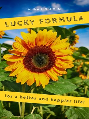 cover image of Lucky Formula for a better and happier life!