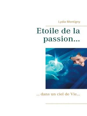 cover image of Etoile de la passion...