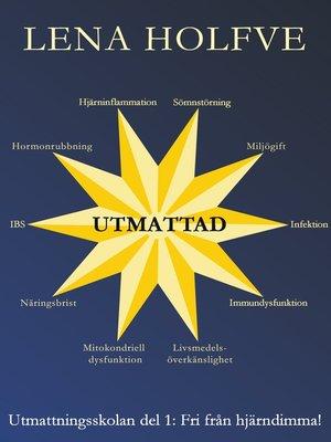 cover image of Utmattad