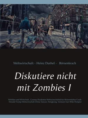 cover image of Diskutiere nicht mit Zombies I