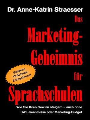 cover image of Das Marketing-Geheimnis für Sprachschulen
