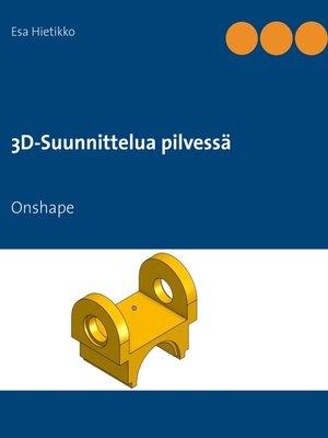 cover image of 3D-suunnittelua pilvessä
