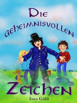 cover image of Die geheimnisvollen Zeichen