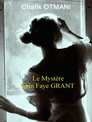 cover image of Le Mystère Erin Faye Grant