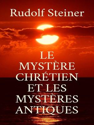 cover image of Le Mystère chrétien et les mystères antiques