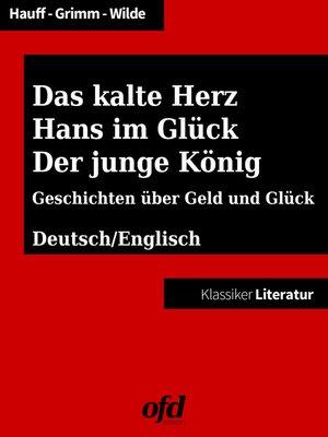 cover image of Das kalte Herz--Hans im Glück--Der junge König