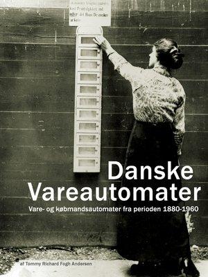 cover image of Danske Vareautomater