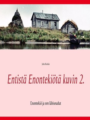 cover image of Entistä Enontekiötä kuvin 2.