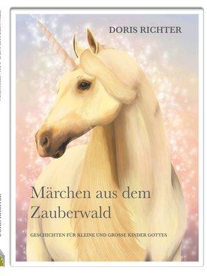 cover image of Märchen aus dem Zauberwald