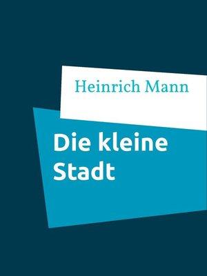 cover image of Die kleine Stadt