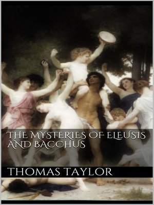 cover image of The Mysteries of Eleusis and Bacchus