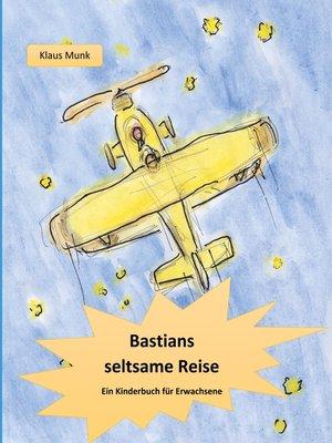 cover image of Bastians seltsame Reise