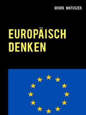 cover image of Europäisch denken