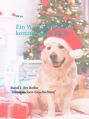 cover image of Ein Weihnachtshund kommt selten allein