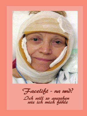 cover image of Facelift--na und?