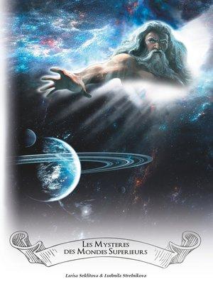 cover image of Les mystères des mondes supérieurs