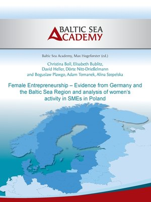 cover image of Female Entrepreneurship – Evidence from Germany and the Baltic Sea Region