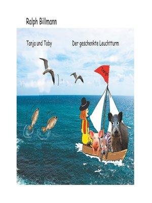 cover image of Tanja und Toby Der geschenkte Leuchtturm