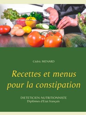 cover image of Recettes et menus pour la constipation